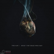Trivium What The Dead Men Say LP